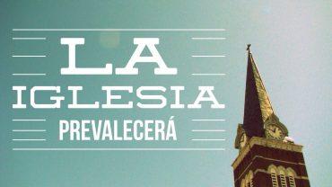 """Cap #24 """"La Iglesia Prevalecerá"""""""