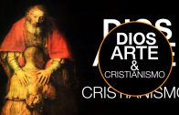 "Cap #27 ""Dios, Arte y Cristianismo"""