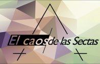 """Cap #36 """"El Caos de las Sectas"""""""