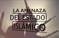 """Cap #38 """"La amenaza del estado Islámico"""""""