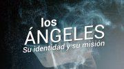 """Cap #42 """"Los Ángeles: su identidad y su misión"""""""