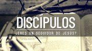 """Cap #46 """"Discípulos. ¿Eres seguidor de Jesus?"""""""