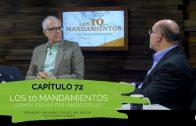 """Cap #72 """"Los 10 Mandamientos"""""""