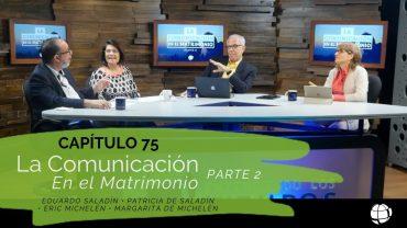 """Cap #75 """"La comunicación en el Matrimonio"""" 2 parte"""