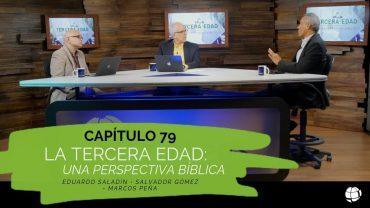 """Cap #79 """"La Tercera Edad"""""""