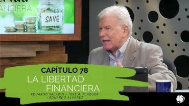 Cap #78 La Libertad Financiera