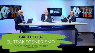"""Cap #84 """"El Transgenerismo"""""""