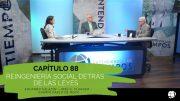 """Cap #88 """"La Reingeniería Social detrás de las leyes"""""""