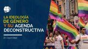 """Cap #92 """"La Ideología de genero y su agenda deconstructiva"""""""