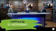 """Cap #99 """"El Hedonismo"""""""