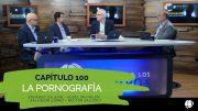 """Cap#100 """"La Pornografía"""""""