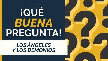 Cap #123 – Los Ángeles y los Demonios