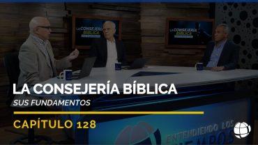 Cap #128 – La Consejería Bíblica: Sus Fundamentos